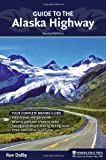 Guide to the Alaska Highway, Ron Dalby, 0897329260