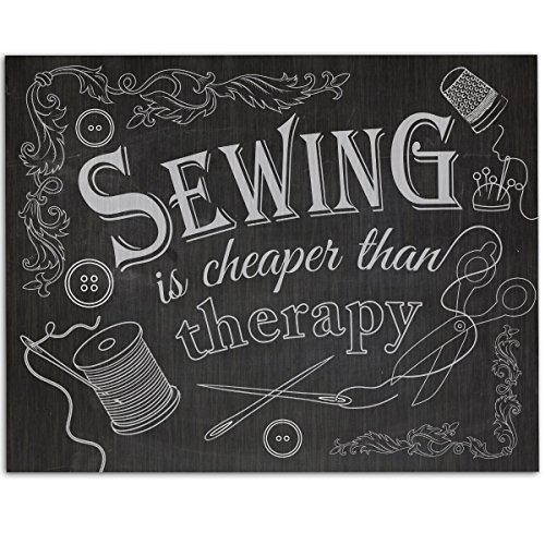 Sewing Is Cheaper Than Therapy - 11x14 Unframed Art Print - Great Apparel/Accessories Manufacturer Office Decor/Sewing Factory Decor (Printed on Paper, Not Wood) from Personalized Signs by Lone Star Art