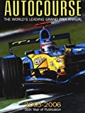 Autocourse:The World's Leading Grand Prix Annual 2005-2006 Revised Edition by Henry, Alan published by Crash Media Group Ltd (2005)