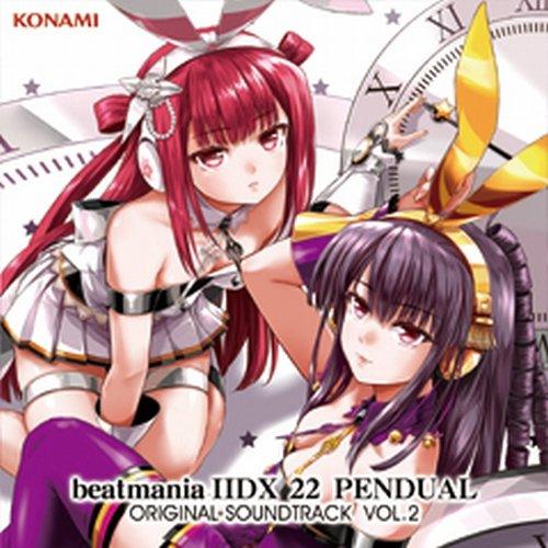 beatmania 2DX 22 PENDUAL ORIGINAL SOUNDTRACK VOL.2
