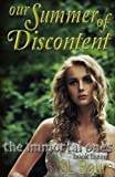 Our Summer of Discontent, S. L. Baum, 1479217050