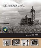 The Common Good, Lynn Bower, 0974518662