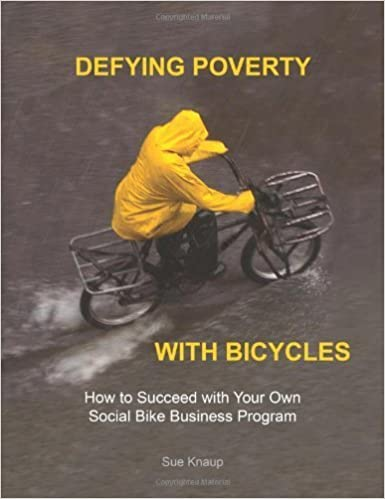 Book Defying Poverty with Bicycles by Knaup, Sue (2012)