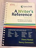 img - for A WRITER'S REFERENCE EIGHT EDITION EASTERN FLORIDA STATE COLLEGE WITH WRITING IN THE DISCIPLINES AND WRITING ABOUT LITERATURE book / textbook / text book