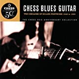 Chess Blues Guitar : Two Decades Of Killer Fretwork, 1949-1969