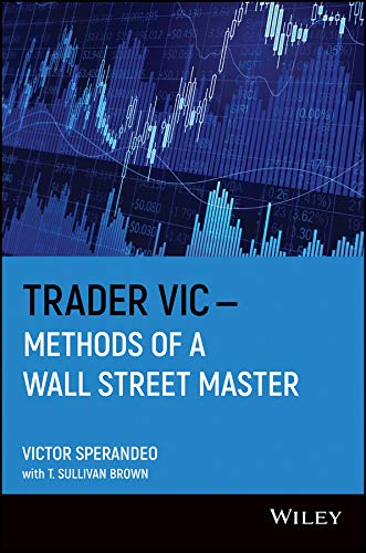 Trader Vic: Methods of a Wall Street Master Paperback – August 12, 1993