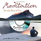Meditation for the Rest of Us, James Baltzell, 1577491912