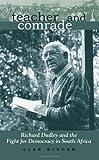 Teacher and Comrade, Alan Wieder, 0791474305