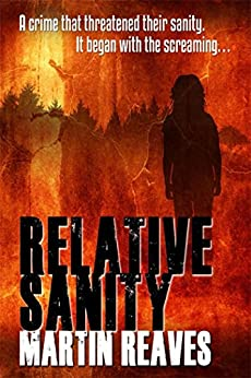 Relative Sanity by [Reaves, Martin]