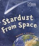 Stardust from Space, Monica Grady, 1845075706