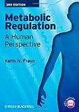 Metabolic Regulation, Keith N. Frayn, 1405183594