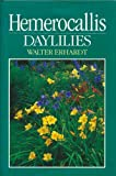 Amazon / Brand: Timber Press, Incorporated: Hemerocallis Daylillies (Walter Erhardt)