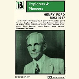 Henry Ford, 1863 -1947 (Dramatised) Performance