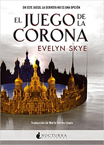 El Juego de la Corona: 37 (Literatura Mágica): Amazon.es: Skye ...
