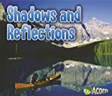 Shadows and Reflections, Daniel Nunn, 1432966243