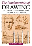 The Fundamentals of Drawing: A Complete