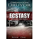 Ecstasy (Killer on Call Book 1)