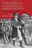 img - for Stalinism and the Politics of Mobilization book / textbook / text book