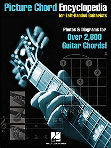 Amazon.com: Picture Chord Encyclopedia for Left-Handed Guitarists ...