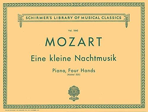 Eine Kleine Nachtmusik (K. 525): Piano Duet (Schirmer's Library of Musical Classics)