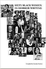 60 Black Women in Horror Fiction: Sumiko Saulson