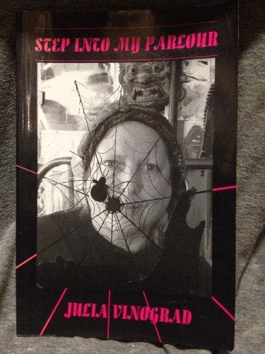 Step into My Parlour: Poems, Julia Vinograd