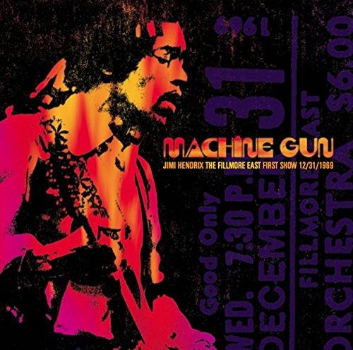 Machine Gun: The Fillmore East First Show 12/31/1969