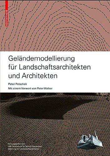 Geländemodellierung für Landschaftsarchitekten und Architekten