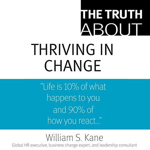 The Truth About Thriving in Change by Pearson