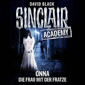 Onna: Die Frau mit der Fratze (Sinclair Academy 2) Hörbuch