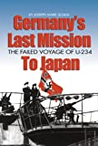 Germanys Last Mission to Japan, Joseph Mark Scalia, 1591148421