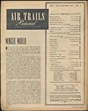 AIR TRAILS PICTORIAL 7 1944 Nazi jets? Avenger Test Pilots B-26 Hellcat Airedale