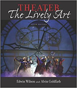Book Theater: The Lively Art, 5/E (Book Alone)