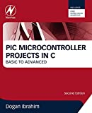 pic i - PIC Microcontroller Projects in C: Basic to Advanced
