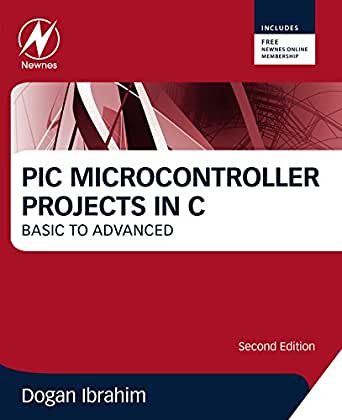PIC Microcontroller Projects in C: Basic to Advanced (English Edition) eBook: Ibrahim, Dogan: Amazon.es: Tienda Kindle