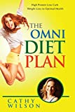 The Omni Diet Plan: High Protein Low Carb Weight Loss to Optimum Health - Best Reviews Guide