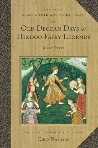 - Old Deccan Days or Hindoo Fairy Legends (Classic Folk and Fairy Tales)