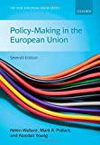 Policy-Making in the European Union (The New European Union Series)