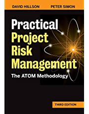 Practical Project Risk Management, Third Edition: The ATOM Methodology