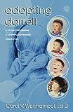 Adopting Darrell, Carol V. Weishampel, 0929292596