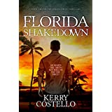 Florida Shakedown (The Gibson Crime Thrillers Book 2)