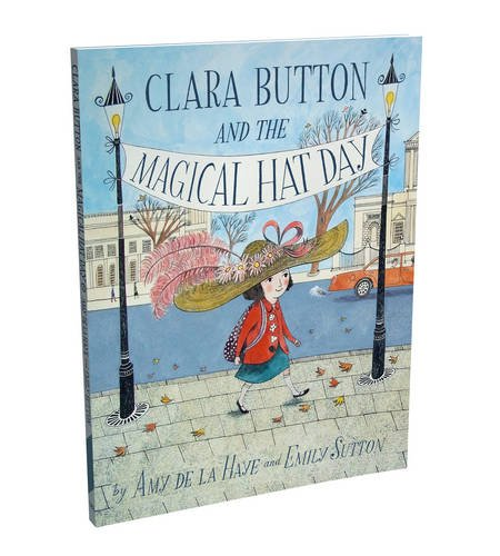 Clara Button and the Magical Hat Day (Clara Hat)