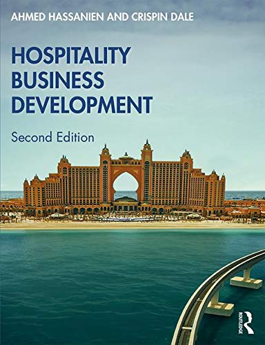 Hospitality Business Development por Ahmed Hassanien,Crispin Dale