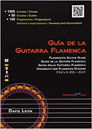 Guia de la guitarra flamenca / Flamencos Guitar Guide: Amazon.es: David Leiva: Libros