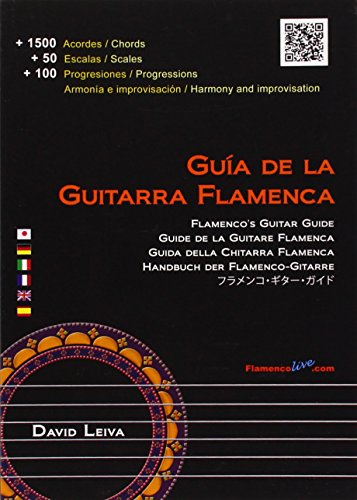 - Guia de la guitarra flamenca / Flamenco's Guitar Guide (English, Spanish, French, Italian, German and Japanese Edition)
