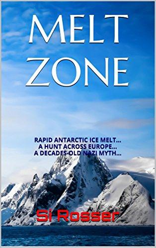 """""""Melt Zone - Action-Adventure Thriller"""" av Simon Rosser"""