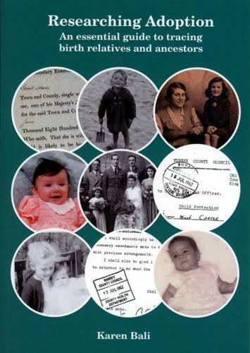 Download Researching Adoption: An Essential Guide to Tracing Birth Relatives and Ancestors ebook
