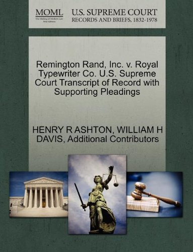 Price comparison product image Remington Rand, Inc. v. Royal Typewriter Co. U.S. Supreme Court Transcript of Record with Supporting Pleadings