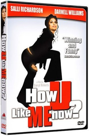 How U Like Me Now [DVD] [Region 1] [US Import] [NTSC]