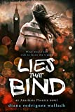 Lies That Bind (Anastasia Phoenix Book 2)